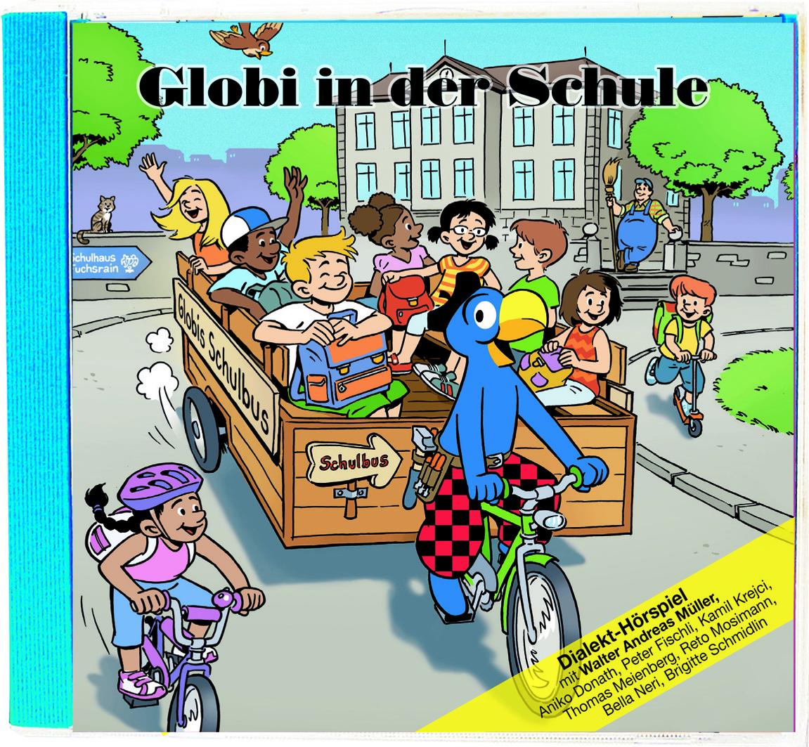 Globi In Der Schule   Orell Fu00fcssli Verlag
