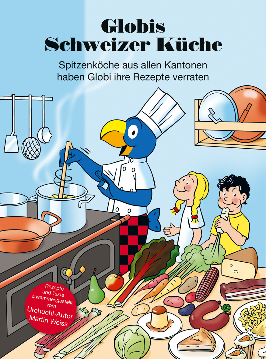 Globis Schweizer Küche | Orell Füssli Verlag