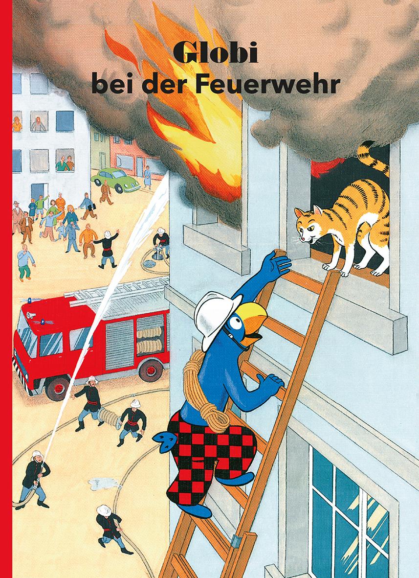 Globi bei der Feuerwehr | Globi Verlag – Orell Füssli