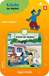 Tigercard Globi im Spital
