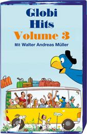 Die schönsten Globi-Hits Volume 3 MC