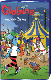 Globine und der Zirkus MC, Umschlag gross anzeigen