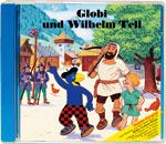 Globi und Wilhelm Tell CD