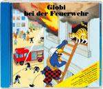 Globi bei der Feuerwehr CD
