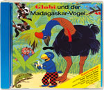 Globi und der Madagaskarvogel CD