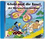 Globi und die Insel der Riesenschmetterlinge CD