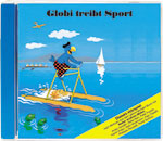 Globi treibt Sport CD