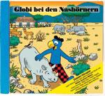 Globi bei den Nashörnern, Umschlag gross anzeigen