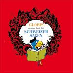 Globis Schweizer Sagen CD