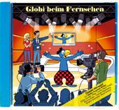 Globi beim Fernsehen CD, Umschlag gross anzeigen