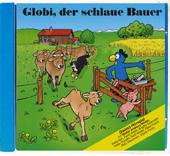 Globi, der schlaue Bauer CD