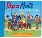 Papa Moll findet neue Freunde CD