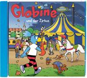 Globine und der Zirkus CD