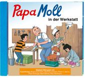 Papa Moll in der Werkstatt CD