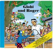 Globi und Roger CD