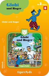 Tigercard Globi und Roger