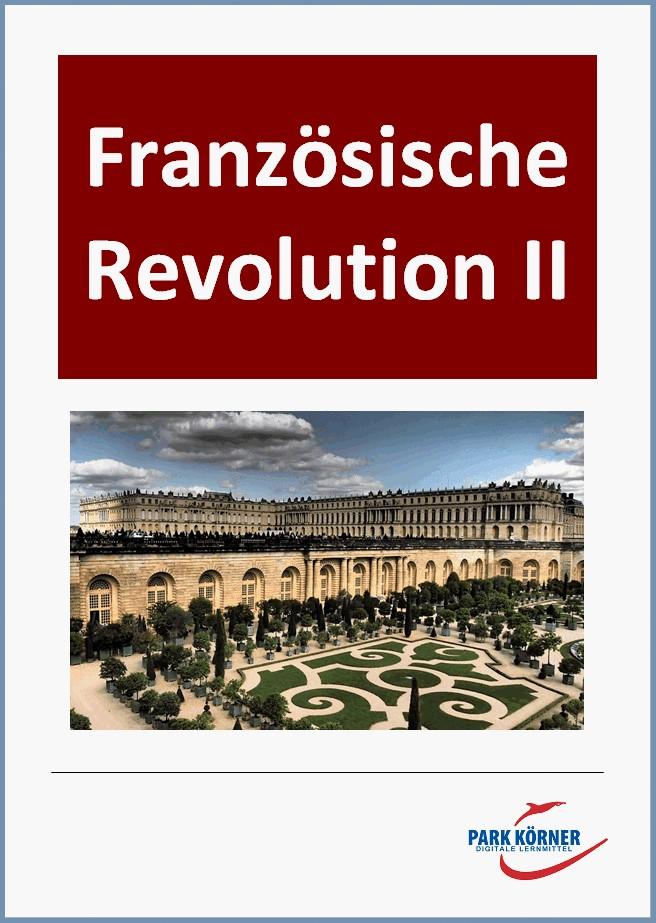Französische Revolution II: 2. und 3. Phase: 1792-1804