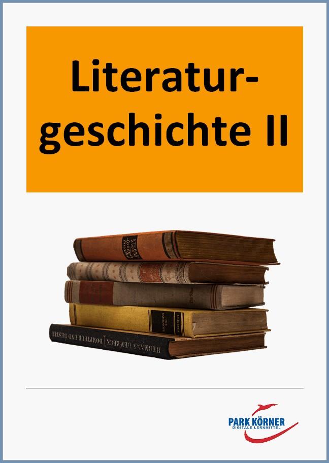 Literaturgeschichte II – Romantik bis Gegenwart, Umschlag gross anzeigen