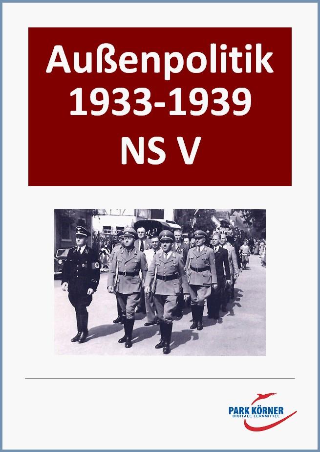 NS V: Aussenpolitik 1933-1939 Einzellizenz