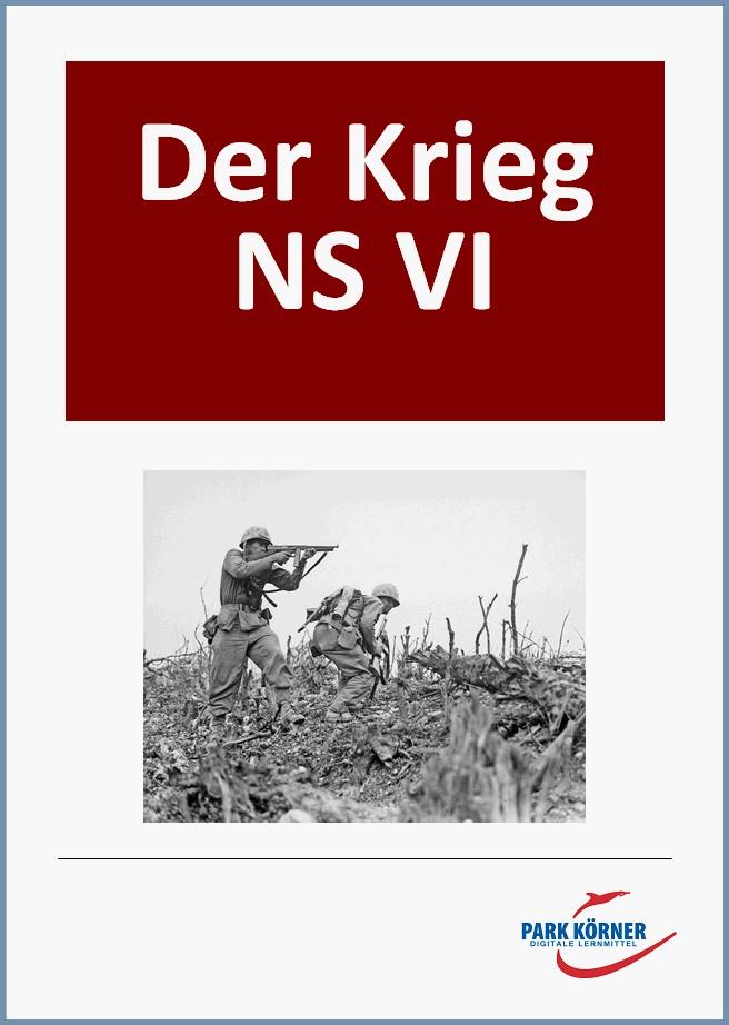 NS VI: Der Krieg gegen Polen, den Westen und Russland