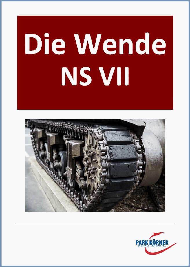 """NS VII: Lebensraumkrieg und Wende zum """"Totalen Krieg"""""""
