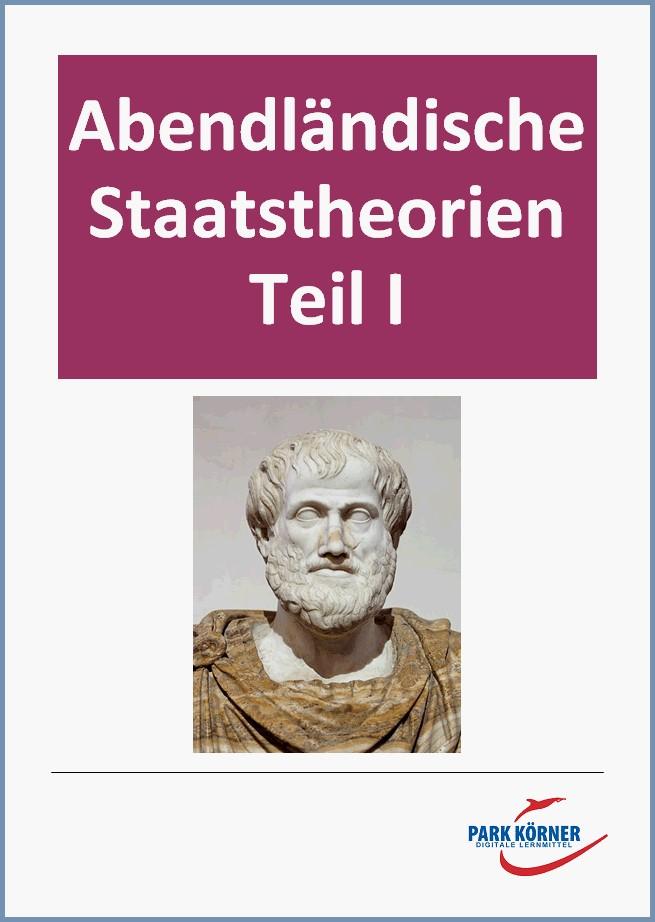 Abendländische Staatstheorien I – von Platon bis Hobbes