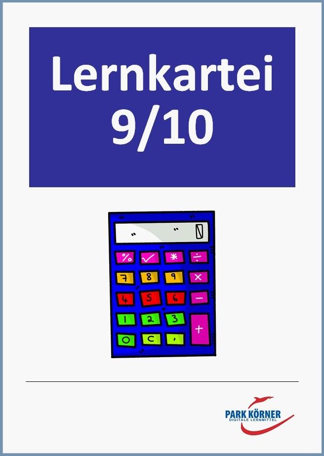 Lernkartei Mathematik 9./10. Klasse