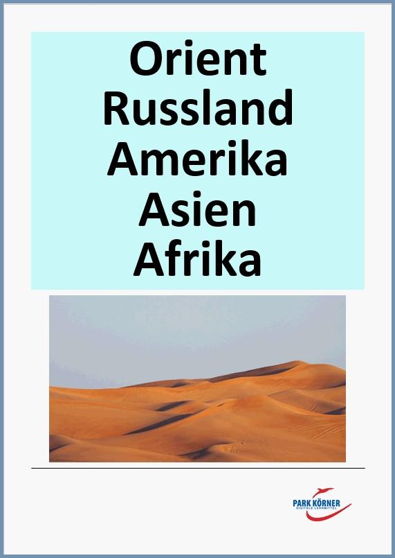 Paket Orient, Russland, Asien, Amerika, Afrika