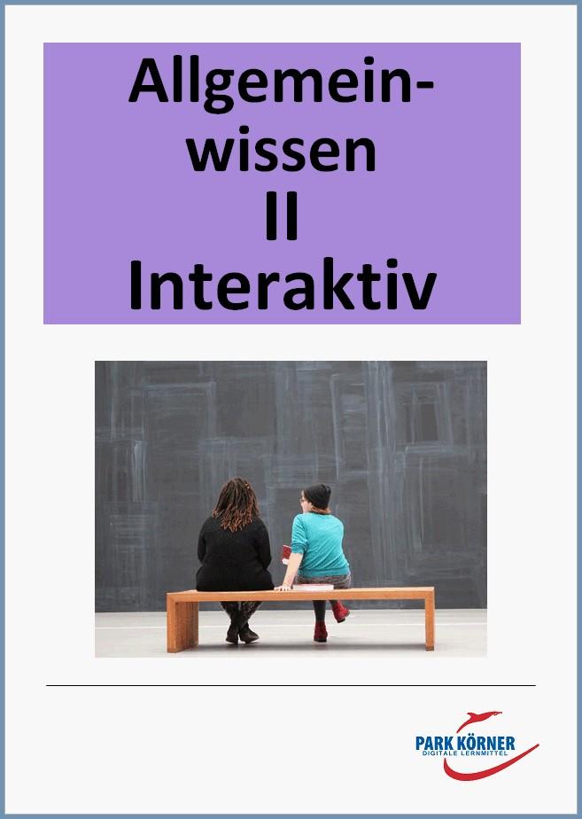 Allgemeinwissen II interaktiv