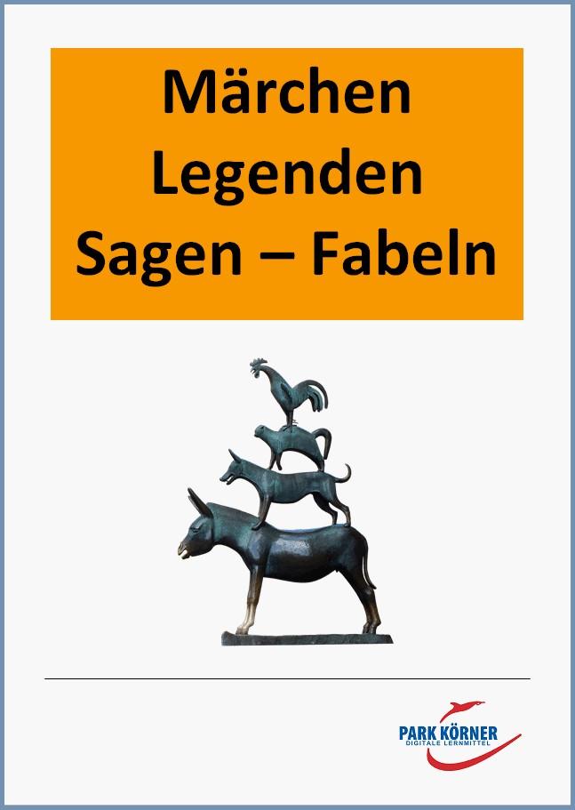 Märchen - Legenden - Sagen - Fabeln