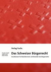Das Schweizer Bürgerrecht, Umschlag gross anzeigen