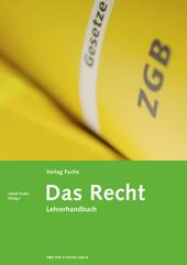 Das Recht - Lehrerhandbuch 2010