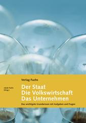 Der Staat / Die Volkswirtschaft / Das Unternehmen - Grundlagenbuch mit Aufgaben und Fragen, Umschlag gross anzeigen