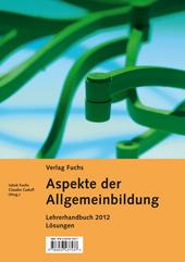 Aspekte der Allgemeinbildung - Lehrerhandbuch (Lösungen), Umschlag gross anzeigen