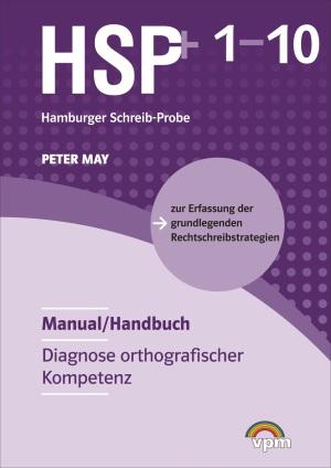 Hamburger Schreib-Probe 1-10 (HSP+) Handbuch Neubearbeitung