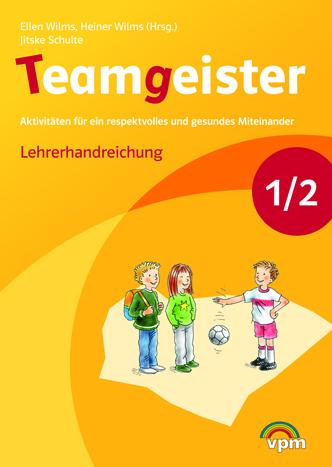 Teamgeister 1+2 Lehrerband – Neubearbeitung 2015