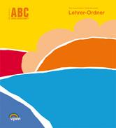 ABC Lernlandschaft 1 Lehrermaterial Neubearbeitung 2013