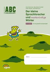 Der kleine Sprachforscher und merkwürdige Wörter Neubearbeitung 2014