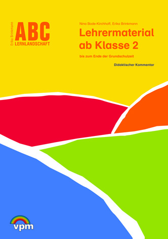 Lehrermaterial ABC Lernlandschaft 2+ Neubearbeitung 2014