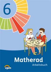 Matherad 6 Arbeitsbuch