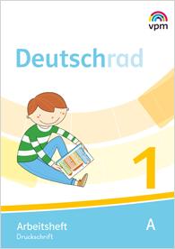 Deutschrad 1- Arbeitsheft (Teil A + B)