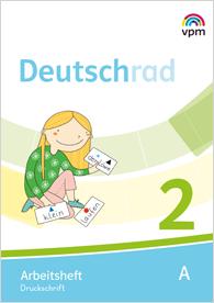 Deutschrad 2 - Arbeitsheft (Teil A + B)