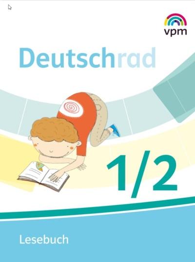 Deutschrad 1/2 - Lesebuch