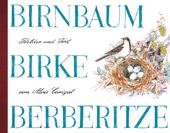 Birnbaum, Birke, Berberitze