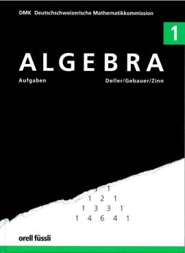 Algebra 1 - Aufgaben
