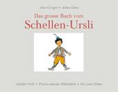 Das grosse Buch vom Schellen-Ursli