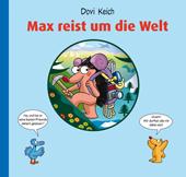 Max reist um die Welt