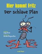Hier kommt Fritz - Der schlaue Plan, Umschlag gross anzeigen