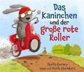 Das Kaninchen und der große rote Roller