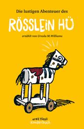 Die lustigen Abenteuer des Rösslein Hü, Umschlag gross anzeigen